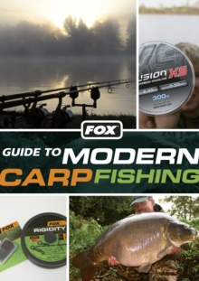 Fox Guide to Modern Carp Fishing, Paperback Book
