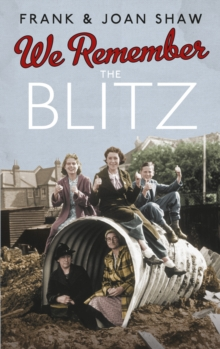 We Remember the Blitz, Paperback Book