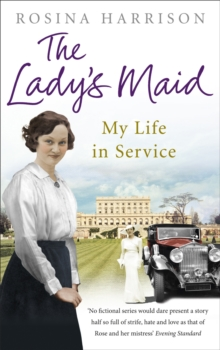 The Lady's Maid : My Life in Service, Paperback Book