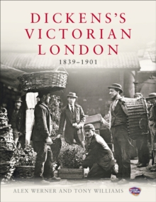 Dickens's Victorian London, Hardback Book