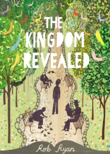 The Kingdom Revealed, Hardback Book