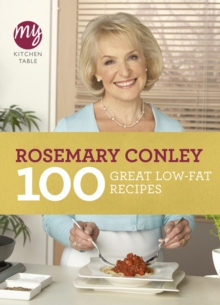 My Kitchen Table: 100 Great Low-Fat Recipes, Paperback Book