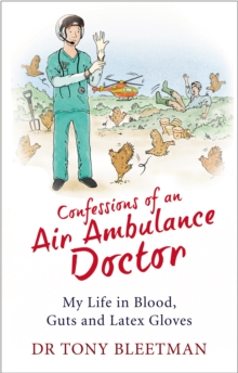 Confessions of an Air Ambulance Doctor, Paperback Book