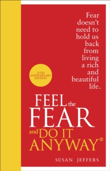 Feel The Fear And Do It Anyway, Hardback Book