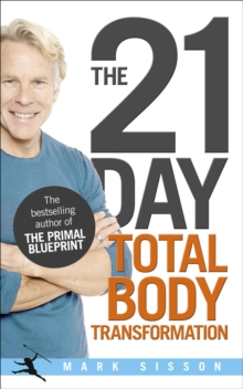 The 21-Day Total Body Transformation, Paperback Book