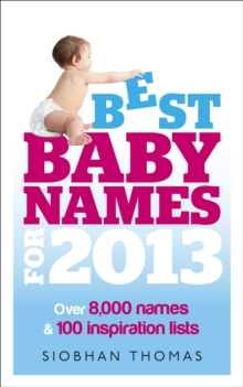 Best Baby Names for 2013, Paperback Book