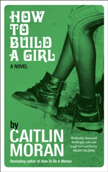 How to Build a Girl, Hardback Book