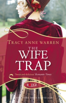 The Wife Trap: A Rouge Regency Romance, Paperback Book