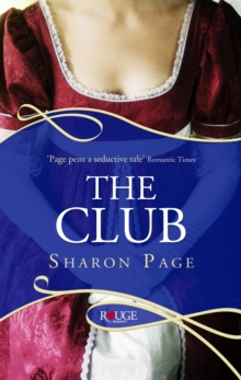 The Club: A Rouge Regency Romance, Paperback / softback Book