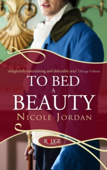 To Bed a Beauty: A Rouge Regency Romance, Paperback Book