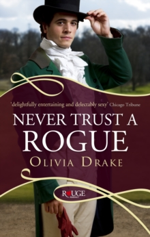 Never Trust a Rogue: A Rouge Regency Romance, Paperback / softback Book