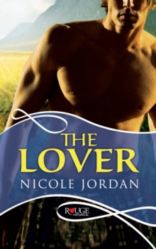 The Lover: A Rouge Historical Romance, Paperback / softback Book