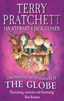 The Science of Discworld II : The Globe, Paperback Book