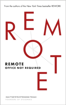 Remote : Office Not Required, Paperback / softback Book