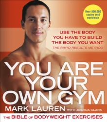 You are Your Own Gym : The Bible of Bodyweight Exercises, Paperback Book