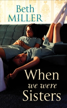 When We Were Sisters, Hardback Book