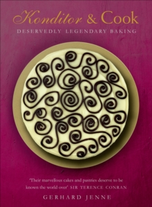 Konditor & Cook : Deservedly Legendary Baking, Hardback Book