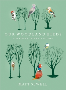 Our Woodland Birds, Hardback Book