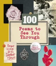 100 Poems to See You Through, Hardback Book
