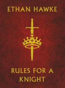 Rules for a Knight, Hardback Book