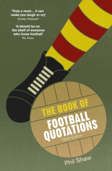 The Book of Football Quotations, Paperback Book