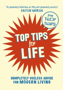 Top Tips for Life, Hardback Book