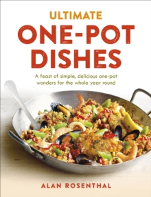 Ultimate One-Pot Dishes : A feast of simple, delicious one-pot wonders for the whole year round, Paperback Book