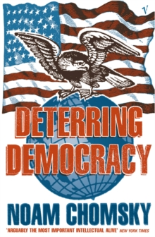 Deterring Democracy, Paperback Book