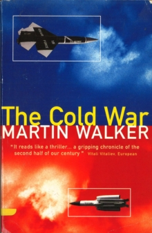 The Cold War And The Making Of The Modern World, Paperback Book