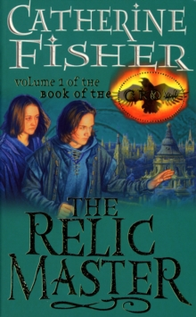 The Relic Master: Book Of The Crow 1, Paperback Book