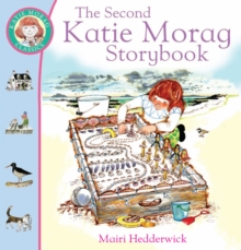 The Second Katie Morag Storybook, Paperback / softback Book