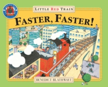 Little Red Train : Faster, Faster, Paperback Book