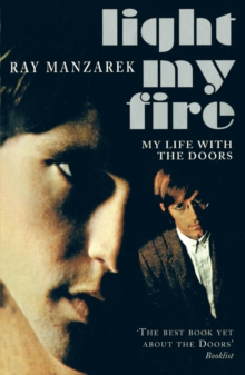 Light My Fire - My Life With The Doors, Paperback Book