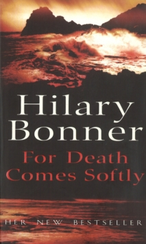 For Death Comes Softly, Paperback Book