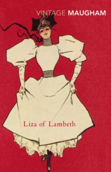 Liza Of Lambeth, Paperback / softback Book