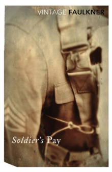 Soldier's Pay, Paperback Book