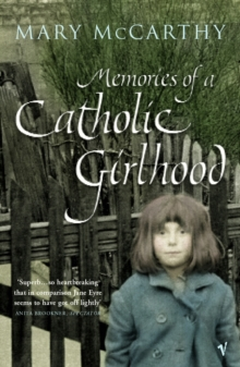 Memories Of A Catholic Girlhood, Paperback / softback Book