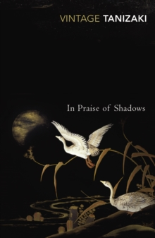 In Praise of Shadows, Paperback / softback Book