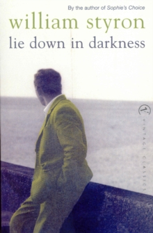 Lie Down in Darkness, Paperback Book