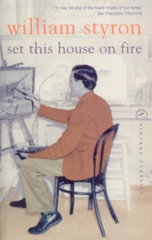 Set This House On Fire, Paperback / softback Book