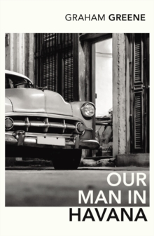 Our Man In Havana : An Introduction by Christopher Hitchens, Paperback / softback Book