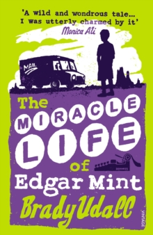 The Miracle Life Of Edgar Mint, Paperback Book