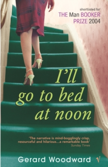 I'll Go to Bed at Noon, Paperback Book