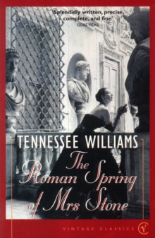 The Roman Spring Of Mrs Stone, Paperback Book