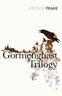 The Gormenghast Trilogy, Paperback / softback Book