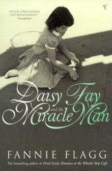 Daisy Fay And The Miracle Man, Paperback / softback Book