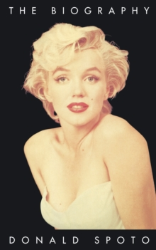Marilyn Monroe : The Biography, Paperback Book