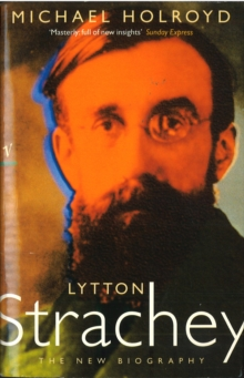 Lytton Strachey:The New Biography, Paperback Book