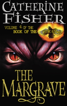The Margrave: Book Of The Crow 4, Paperback Book