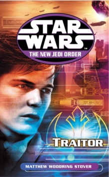 Star Wars: The New Jedi Order - Traitor, Paperback Book